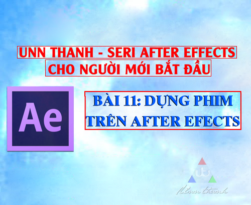 Học dựng phim trong After Effects